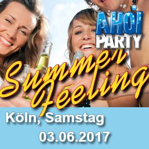 AHOI-Party Summer-Feeling 03.06.2017 Köln